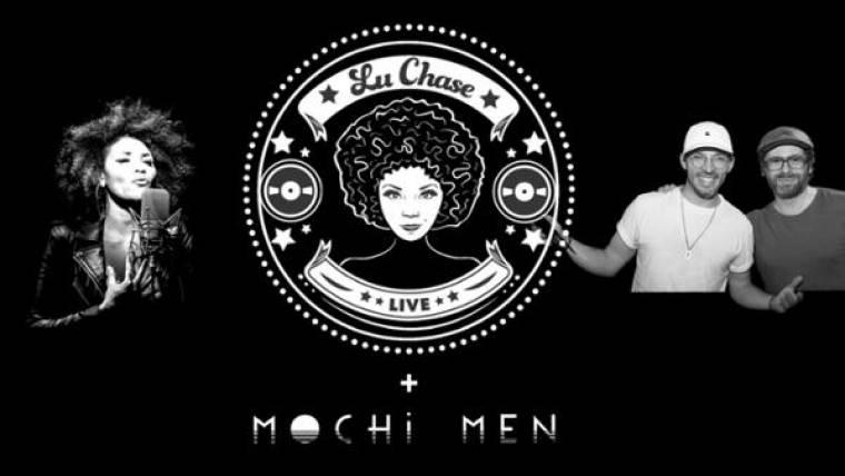 Lu Chase x DJ Mochi Men