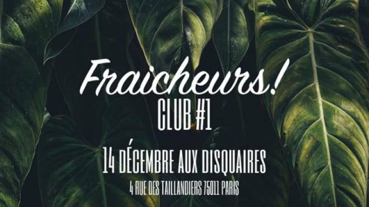 Fraicheurs Club #1