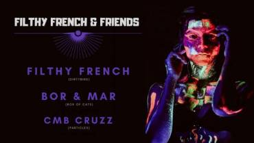 Filthy French & Friends