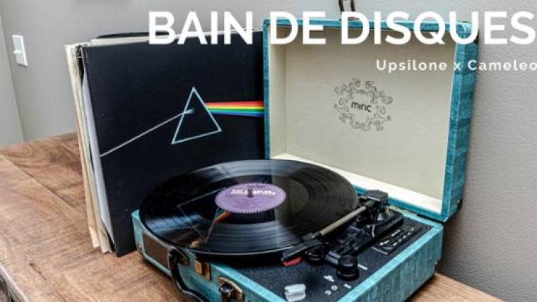 Bain de Disques x Upsilone + Cameleon
